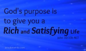 God gives the satisfying life