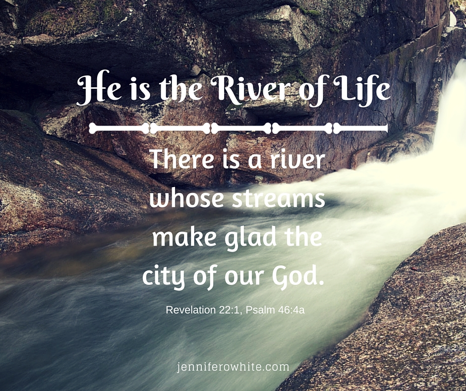 There is a river whose streams make glad the city of our God