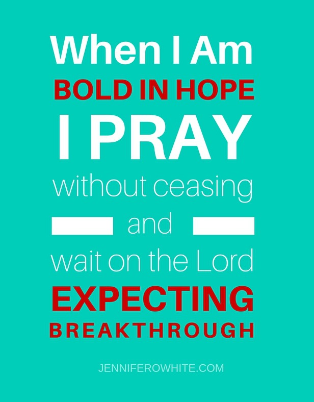 boldness in hope leads to unceasing prayer